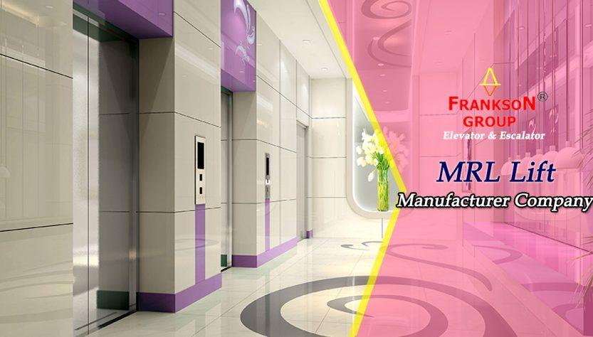 MRL Lift Manufacturer Company