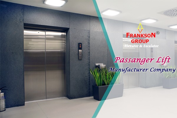 Passangers lift Manufacturer Company
